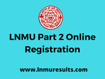 LNMU Part 2 Online Registration
