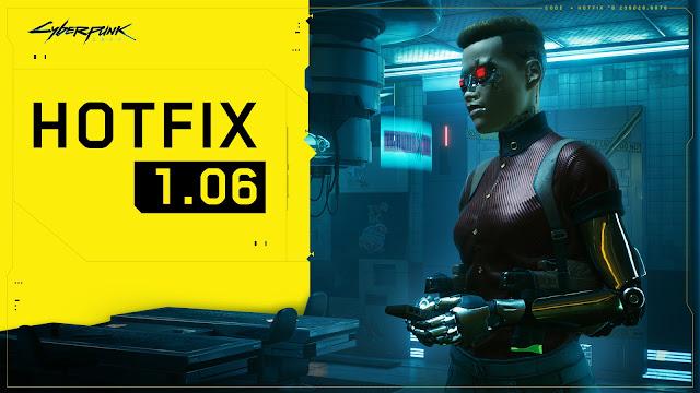 Cyberpunk 2077 1.06 Hotfix