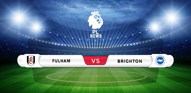 Fulham vs Brighton Prediction & Match Preview