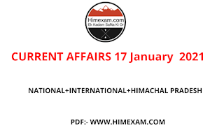 Daily Current Affairs 16 January  2021 ||National Current Affairs 16 January   2021||International Current Affairs 16 January   2021||Himachal Pradesh Current Affairs 16 January  2021||
