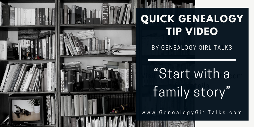 Quick Genealogy Tip video from Genealogy Girl Talks