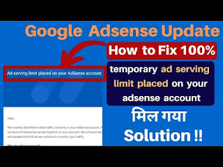 How to Solve Adsense Ad Serving Limit 100%
