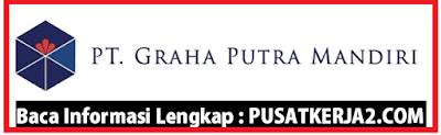 Lowker Terbaru Medan November 2019 D3/S1 Graha Putra Mandiri