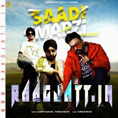 Saadi Marzi by Turban Beats Ft Harry Kahlon lyrics