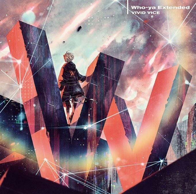 Who-ya Extended - Vivid Vice [EP]