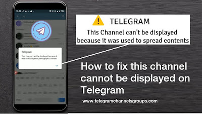How to fix this channel cannot be displayed on Telegram
