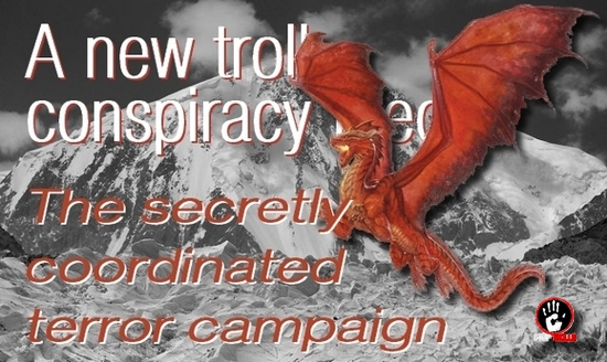 Explanations about, a new conspiracy, the «secret terror campaign », it is supposed, according to the Pakistani Ramla Akhtar (RA), being managed against her. Let's see if it is a tangible, a staged, a neurotic or a paranoiac assessment. Eventually, our analysis will not help us to find the proper qualification. However, we will explore a parallel world where a virtual reality could be the norm. It is an initiation to the dark maze of a troll from a celestial dimension.