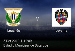 LIVE MATCH: Leganés Vs Levante Spanish Laliga 05/10/2019