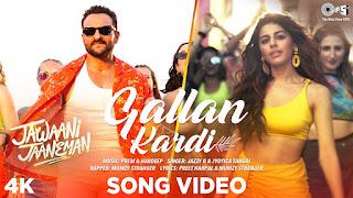 Gallan Kardi Lyrics - Jawaani Jaaneman, Saif Ali Khan