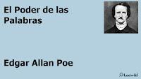 El Poder de las PalabrasEdgar Allan Poe