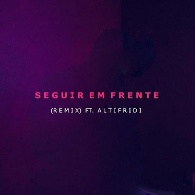 Pedro Bicas & Altifridi (Fredy Perry) - Seguir Em Frente (Remix)