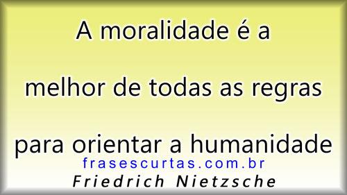 Frases sobre moralidade e humanidade