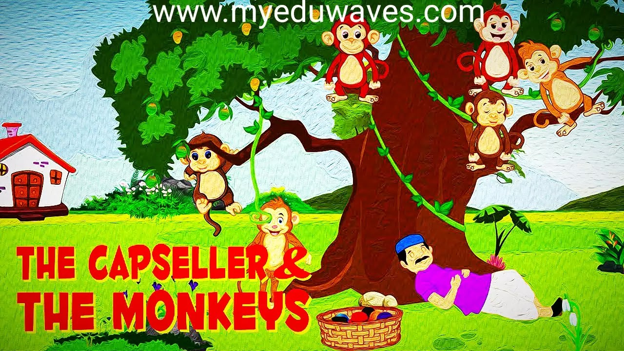 Monkey And The Cap Seller Story With Moral