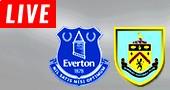 Burnley vs Everton LIVE STREAM streaming