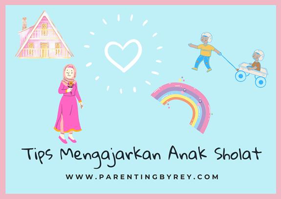 Tips mengajarkan anak sholat