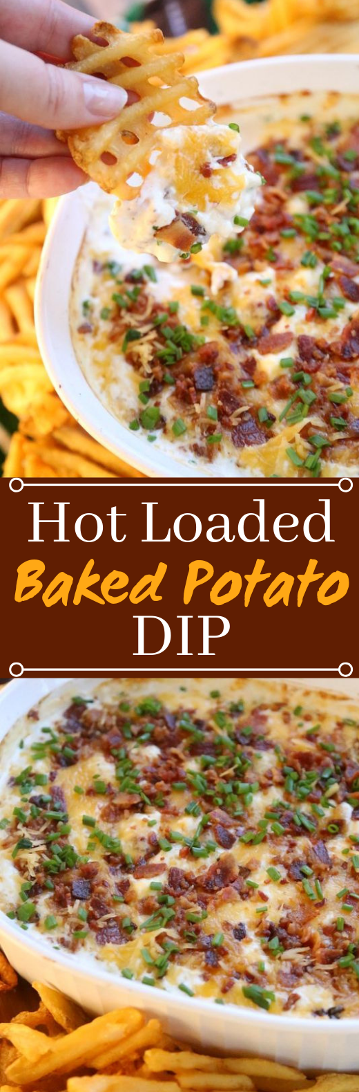 Hot Loaded Baked Potato Dip #appetizers #snacks
