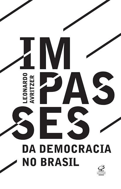 Impasses da democracia no Brasil - Leonardo Avritzer