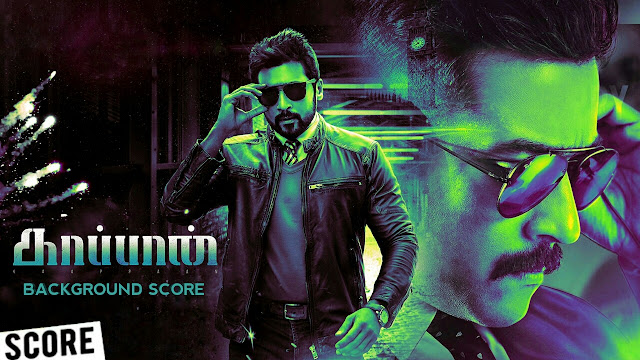 Kaappaan Bgm - Original Background Score | Download