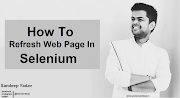 How To Refresh Webpage in Selenium Webdriver