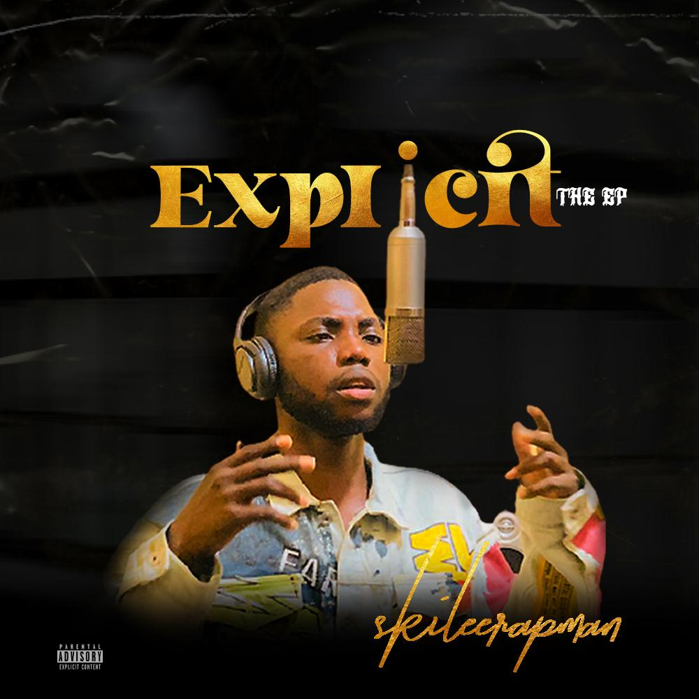 Album: Skilee_Rapman - Explicit (The EP)