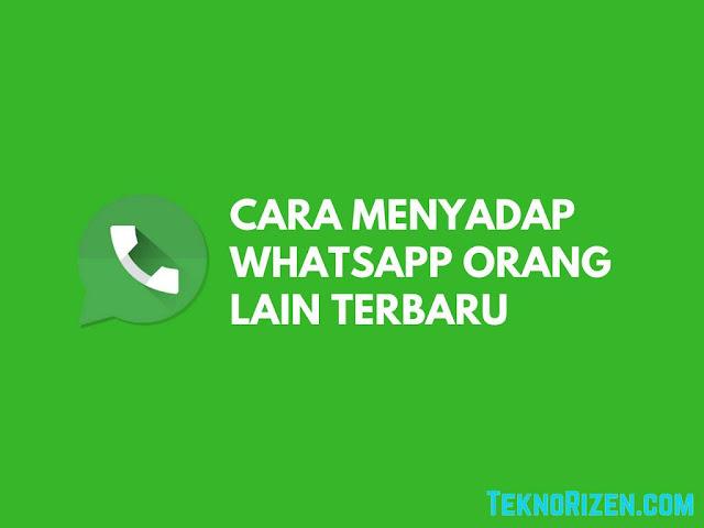 Cara Menyadap Whatsapp Milik Orang Lain  Tutorial Menyadap WhatsApp Orang Lain Terbaru 2019
