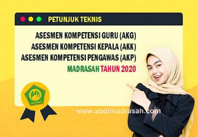 Juknis Asesmen Kompetensi Guru, Kepala, dan Pengawas Madrasah Tahun 2020