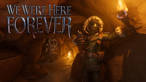 We Were Here Forever Game