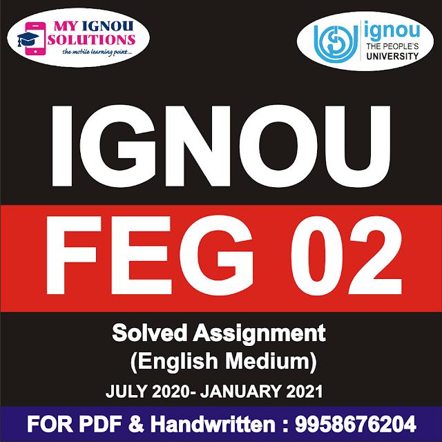 FEG 02 Solved Assignment 2020-21