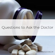 6 Good Questions to Ask your Doctor
