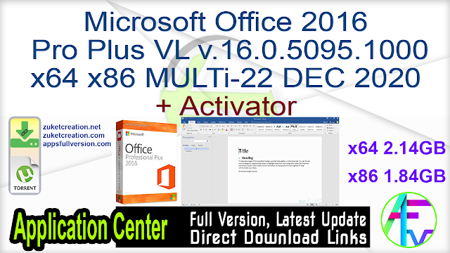 Microsoft Office 2016 Pro Plus VL v.16.0.5095.1000 x64 x86 MULTi-22 DEC 2020 + Activator
