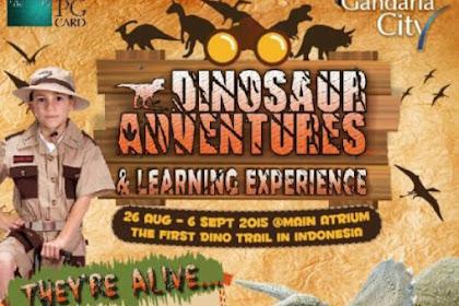 Harga Tiket Masuk Pertunjukan Dinosaurus Gandaria City