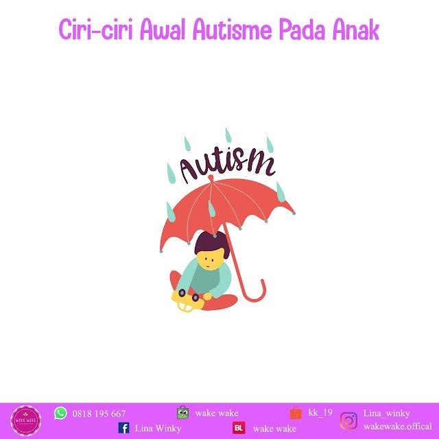 Ciri Autisme Pada Anak