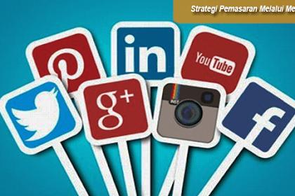 Strategi Pemasaran Melalui Media Sosial