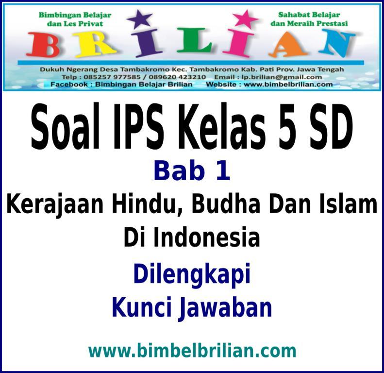 Soal Ips Kelas 5 Sd Bab 1 Kerajaan Hindu Budha Dan Islam