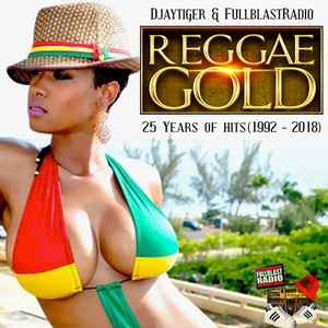 BEST OF REGGAE GOLD 25 YEARS MIX by DJAYTIGER