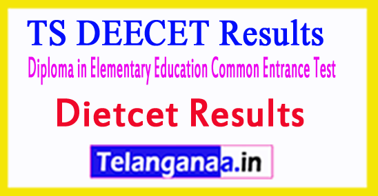 TS DEECET Results Telangana DIETCET Results 2018
