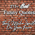 Funny Quotes 2020 - 99+ Funny Sayings About Love, Life And Friends