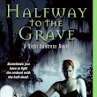 Halfway to the Grave ~ Review