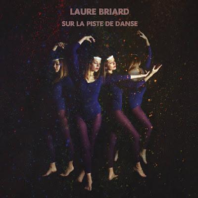 Laure Briard – Sur la piste de danse (Midnight Special Records - 2016 )