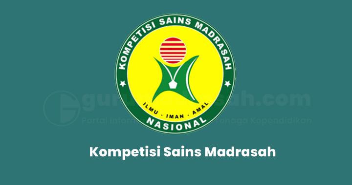 Inilah Jadwal Pelaksanaan Kompetisi Sains Madrasah (KSM) Tahun 2021