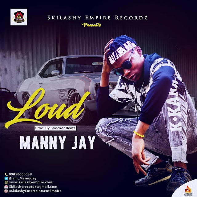 "Manny Jay Set To Change Naija music industry With New Multi-Million Naira Video ""LOUD"""