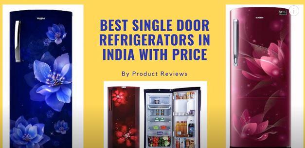 Best Single Door Refrigerators in India with Price