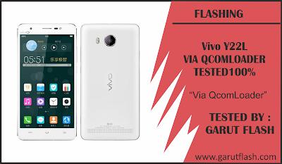 Cara Flashing Vivo Y22L Via QcomLoader Berhasil 100%