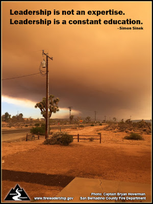 Leadership is not an expertise. Leadership is a constant education. - Simon Sinek (wildfire in California desert)
