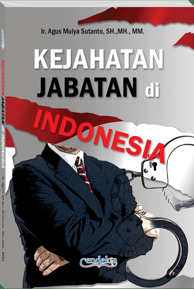 KEJAHATAN JABATAN DI INDONESIA