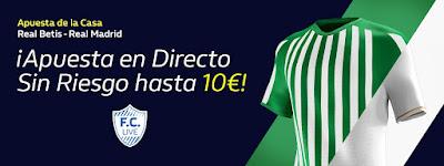 william hill promocion Betis vs Real Madrid 8 marzo 2020