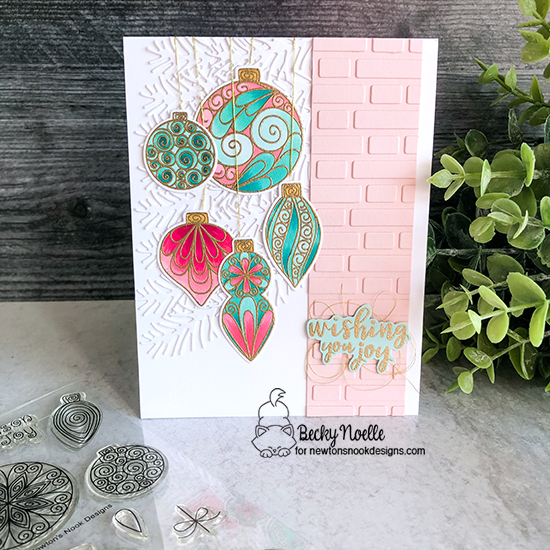 Wishing you joy by Becky features Beautiful Baubles, Poinsettia Blooms, and Pines & Holly by Newton's Nook Designs; #newtonsnook, #cardmaking, #christmas
