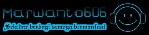 Marwanto606 | Sekedar Berbagi Semoga Bermanfaat
