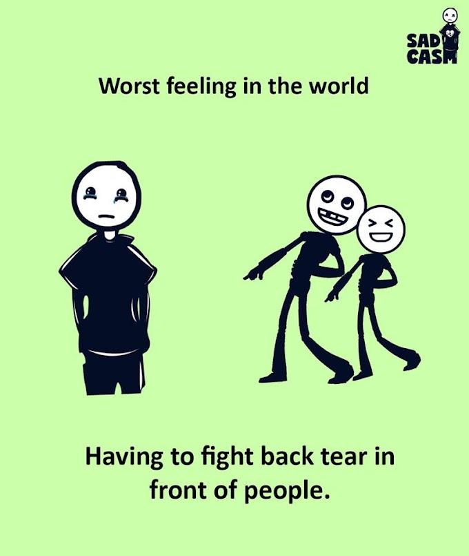 Worst Feeling In The World !
