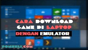 Cara Download Game di Laptop